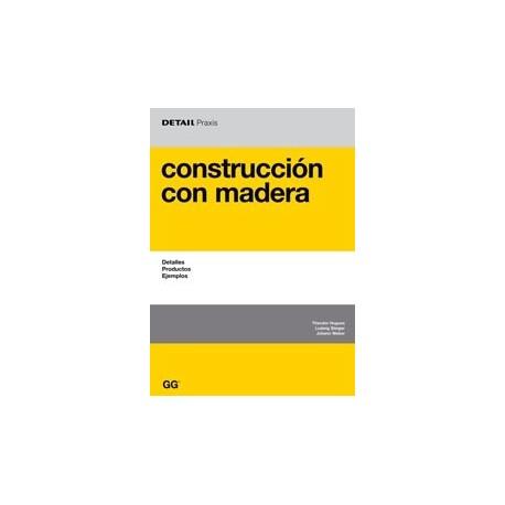 CONSTRUCCION CON MADERA. Detalles, Productos, Ejemplos