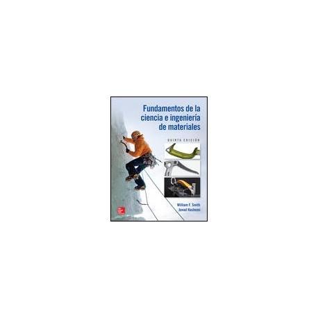 FUNDAMENTOS DE LA CIENCIA E INGENIERIA DE MATERIALES 5ª EDICION