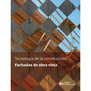TECNOLOGIA DE LA CONSTRUCCION. FACHADAS DE OBRA VISTA
