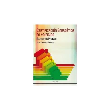 CERTIFICACION ENERGETICA EN EDIFICIOS. Elementos Pasivos