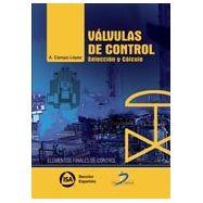 VALVULAS DE CONTROL. Selección y Cálculo