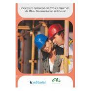 EXPERTO EN APLICACIÓN DEL CTE A LA DIRECCION DE OBRA . Documentación de Control