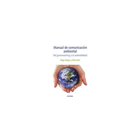 MANUAL DE COMUNICACIÓN AMBIENTAL. Del greenwashing a la sostenibilidad