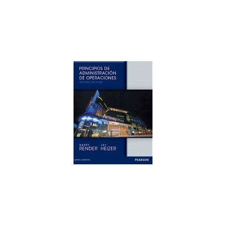 PRINCIPIOS DE ADMINISTRACION DE OPERACIONES - 9º Edición