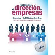 FUNDAMENTOS DE DIRECCION DE EMPRESAS. CONCEPTOS Y HABILIDADES DIRECTIVAS