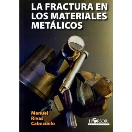 LA FRACTURA EN LOS MATERIALES METALICOS
