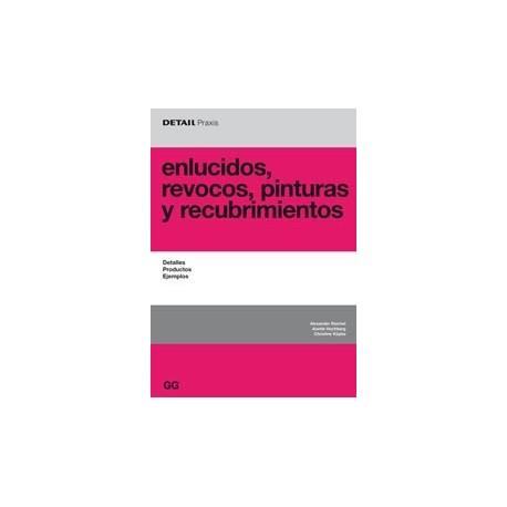 ENLUCIDOS, REVOCOS, PINTURAS Y RECUBRIMIENTOS. Detalles, Productos y Ejemplos