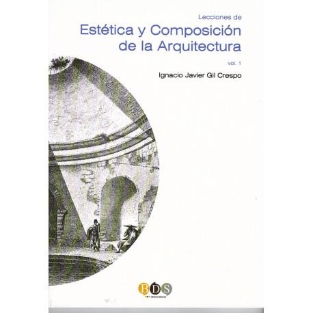 ESTETICA Y COMPOSICION DE LA ARQUITECTURA- Volumen 1