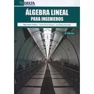 ALGEBRA LINEAL PARA INGENJEROS - 2ª Edición