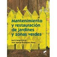 MANTENIMIENTO Y RESTAURACION DE JARDINES Y ZONAS VERDES