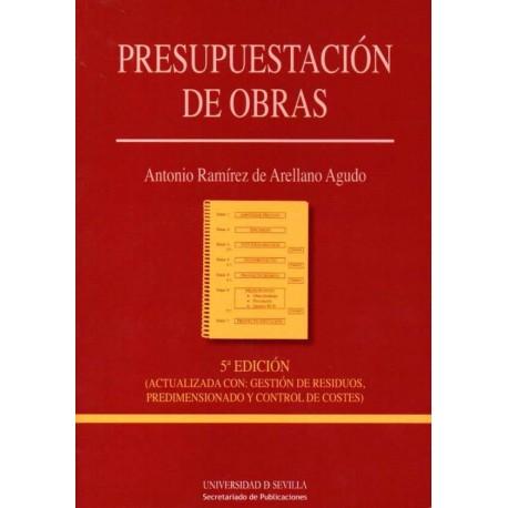 PRESUPUESTACION DE OBRAS - 5ª Edición (Actualizada con: Gestión de residuos, predimensionado y control de costes)
