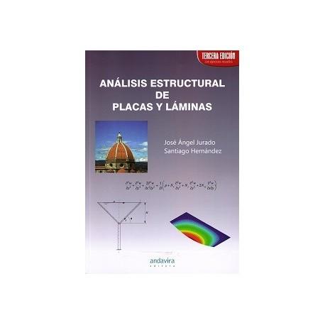 ANALISIS ESTRUCTURAL DE PLACAS Y LAMINAS - 3ª Edición