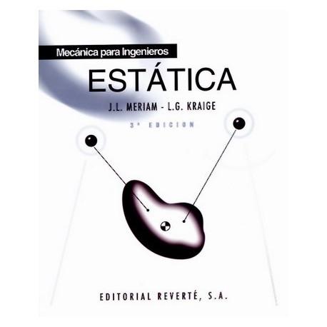 MECANICA PARA INGENIEROS. Estática - 3ª Edición