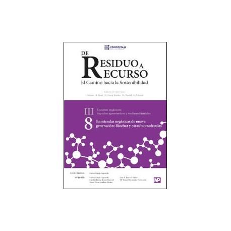 ENMIENDAS ORGANICAS DE NUEVA GENERACON: BIOCHAR Y OTRAS BIOMOLÉCULAS III.8