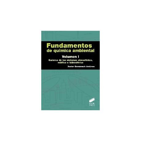 FUNDAMENTOS DE QUIMICA AMBIENTAL. . Volumen 1