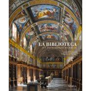 LA BIBLIOTECA . Un Patrimonio Mundial