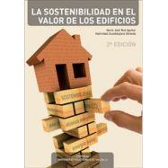 LA SOSTENBILIDAD EN EL VALOR DE LOS EDIFICIOS- 2ª Edición