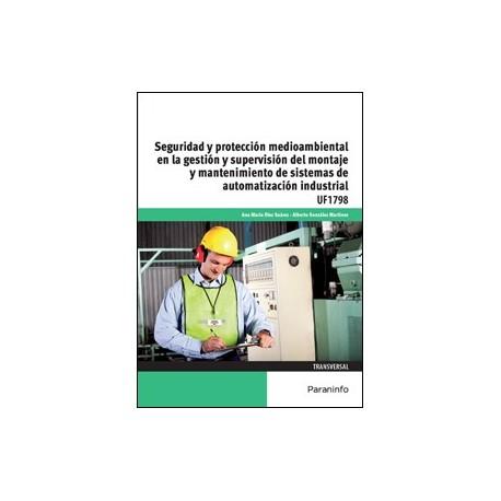 SEGURIDAD Y PROTECION MEDIOAMBIENTAL EN LA GESTION Y SUPERVISION DEL MONTAJE DE MANTENIMIENTO DE SISTEMAS DE AUTOMATIZACION INDU