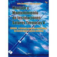 MONTAJE Y MANTENIMIENTO DE INSTALACIONES SOLARES TERMICAS V - Montaje Mecánico e Hidráulico de Instalaciones Solares Térmicas