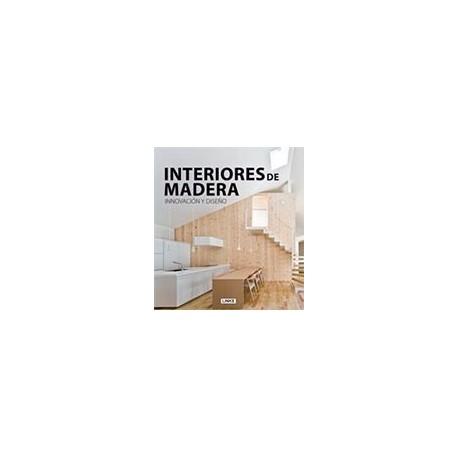 INTERIORES DE MADERA, Innovación y Diseño