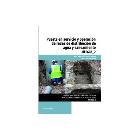 PUESTA EN SERVICIO Y OPERACION DE REDES DE DISTRIBUCION DE AGUA Y SANEAMIENTO