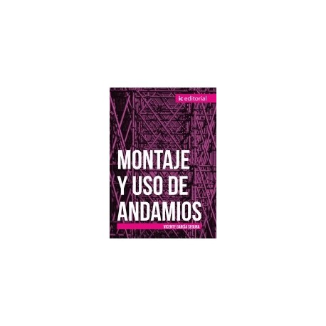 MONTAJE Y USO DE ANDAMIOS