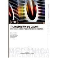 TRANSMISION DE CALOR. PROCESOS Y EQUIPOS INTERCAMBIADORES