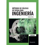 METODOS DE CALCULO DE FATIGA PARA INGENIERIA. METALES