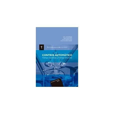 CONTROL AUTOMATICO. TIEMPO COMTINUO Y TIEMPO DISCRETO
