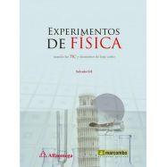 EXPERIMENTOS DE FISICA USANDO LAS TIC Y ELEMENTOS DE BAJO COSTE