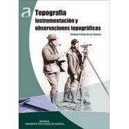 TOPOGRAFIA, INSTRUMENTACION Y OBSERVACIONES TOPOGRAFICAS