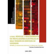 MONTAJE Y MANTENIMIENTO DE INSTALACIONES ELECTRICAS DE BAJA TENSION EN EDIFICIOS DE VIVIENDAS