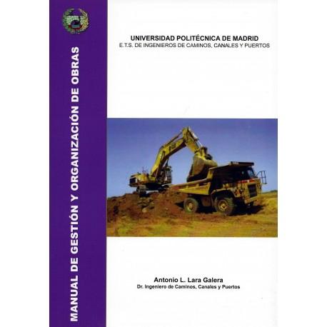 MANUAL DE GESTION Y ORGANIZACION DE OBRAS (Procedimientos Generales de Construcción)