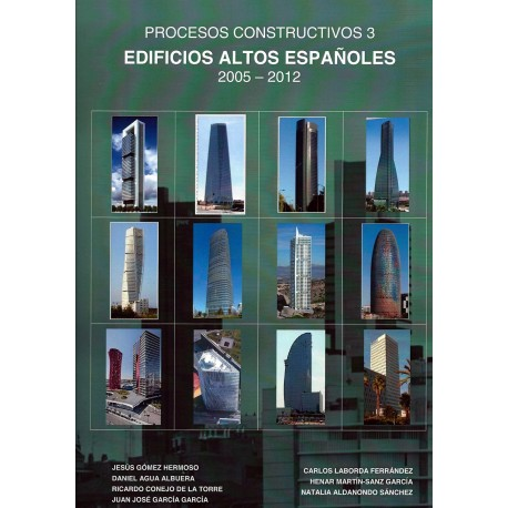 EDIFICIOS ALTOS ESPAÑOLES 2005-2012. Procesos Constructivos 3