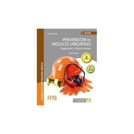 PREVENCION DE RIESGOS LABORALES. Seguridad y Salud Laboral