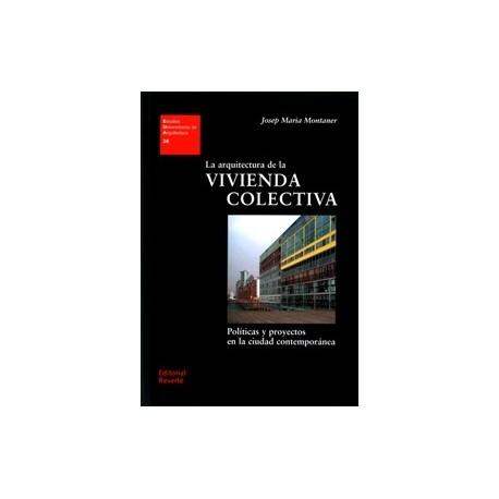 LA ARQUITECTURA DE LA VIVIENDA COLECTIVA