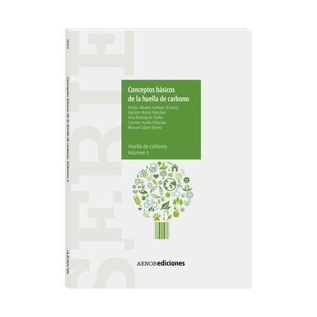 CONCEPTOS BASICOS DE LA HUELLA DEL CARBONO