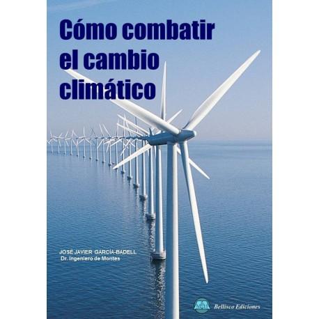 COMO COMBATIR EL CAMBIO CLIMATICO