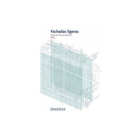 FACHADAS LIGERAS. Manual de Producto - 2ª Ediciçon 2015