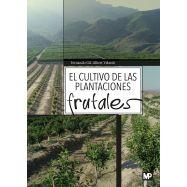 EL CULTIVO DE LAS PLANTACIONES FRUTALES