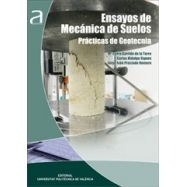 ENSAYOS BASICOS DE MECANICA DEL SUELO. Prácticas de Geotecnia