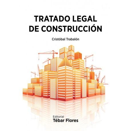 TRATADO LEGAL DE CONSTRUCCION