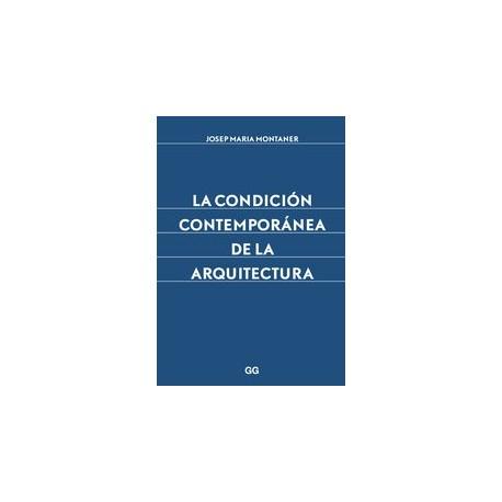 LA CONDICION CONTEMPORAENA DE LA ARQUITECTURA