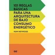 101 REGLAS BASICAS PARA UNA ARQUITECTURA DE BAJO CONSUMO ENERGETICO