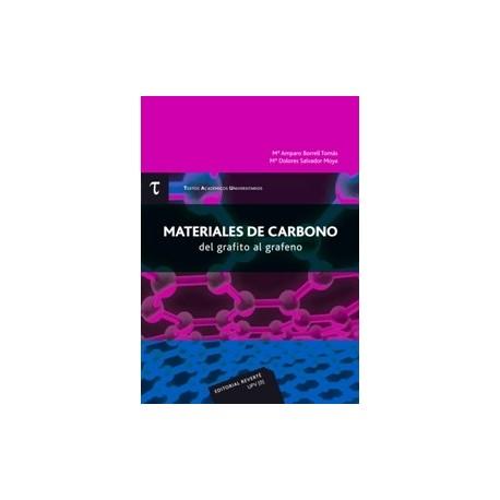 MATERIALES DEL CARBONO. DEL GRAFITO AL GRAFENO