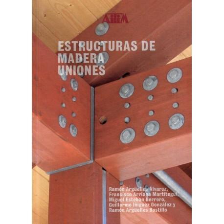 ESTRUCTURAS DE MADERA .Uniones (II)