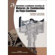 CUESTIONES Y PROBLEMAS RESUELTOS DE MOTORES DE COMBUSTIÓN DE FLUJO CONTINUO