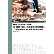 PROCEDIMIENTOS DE CONSTRUCCION DE CIMENTACIONES Y ESTRUCTURAS DE CONTENCION