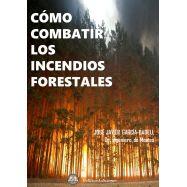 COMO COMBATIR LOS INCENDIOS FORESTALES