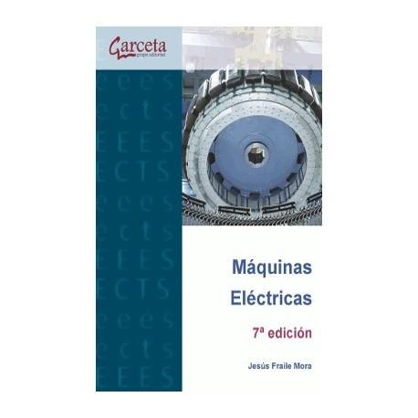MAQUINAS ELECTRICAS - 7ª Edición
